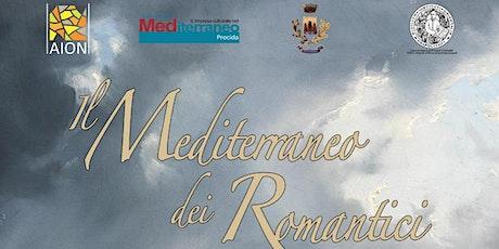 Il Mediterraneo dei Romantici biglietti