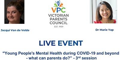 VPC Live Young People's Mental Health during COVID-19  what can parents do?