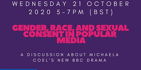 A Discussion about Michaela Coel's new BBC Drama 'I May Destroy You' tickets