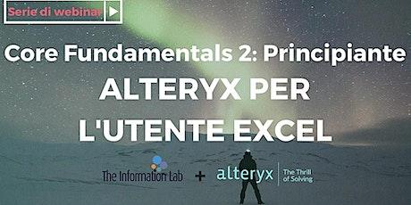 Alteryx per l'utente Excel biglietti