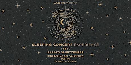 SLEEPING CONCERT experience biglietti