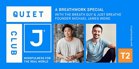 A Special Quiet Club: an evening about breathing. tickets