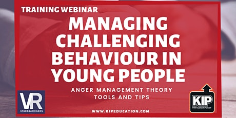 WEBINAR: Managing Challenging Behaviour in  Young People tickets