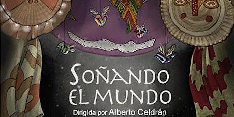 """ALBERTO CELDRÁN """"SOÑANDO EL MUNDO"""" (CULTURA EN BARRIOS) entradas"""