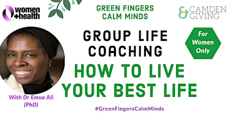 GROUP LIFE COACHING: HOW TO LIVE YOUR BEST LIFE tickets