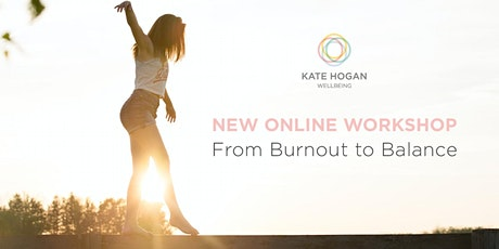 BURNOUT TO BALANCE - Setting Boundaries for a Happier, Healthier Life tickets