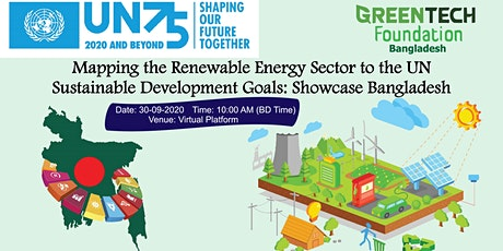 UN 75 Mapping the Renewable Energy Sector to SDGs: Showcase Bangladesh tickets
