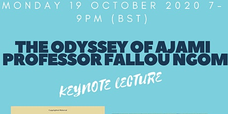 The Odyssey of Ajami - Keynote Lecture Professor Fallou Ngom tickets