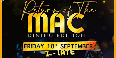 Return Of The Mac: DINING EDITION.. tickets