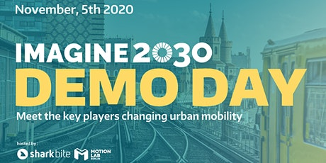 Demo Day Imagine2030 Mobility Accelerator Tickets