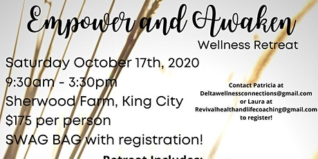 Empower and Awaken Wellness Retreat tickets