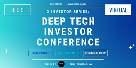 X Investor Series: Deep Tech/ Quantum computing Investor Conference tickets