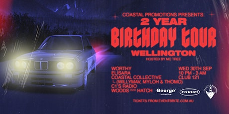 Coastal Promotions 2 Year Birthday Tour - Wellington - NEW DATE tickets