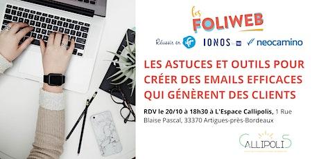 [Bordeaux] Les astuces et outils pour créer des emails efficaces billets