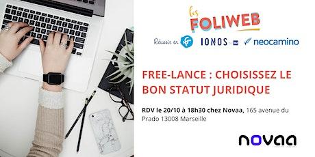 [Marseille] Free-lance : Choisissez le bon statut juridique billets