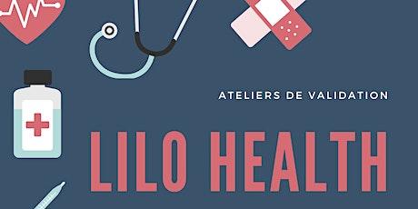 LiloHealth - Atelier de validation billets