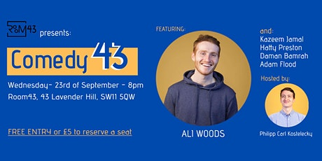 Comedy 43 - 23rd of September tickets