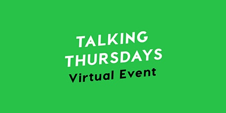Talking Thursdays tickets