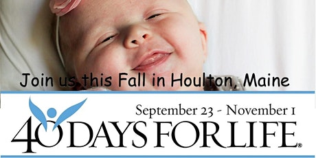 40 Days for Life Houlton Vigil Hours tickets
