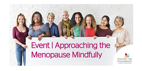 Online Event: Approaching the Menopause Mindfully   Talk   Q&A tickets