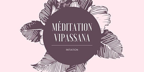 Initiation à la Méditation Vipassana billets