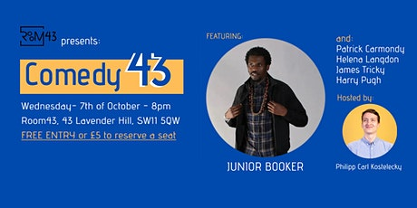 Comedy 43 - 7th of October tickets