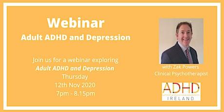 Webinar: Adult ADHD and Depression tickets