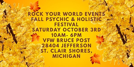 Rock Your World St. Clair Shores Fall Outside Psychic & Holistic Festival tickets