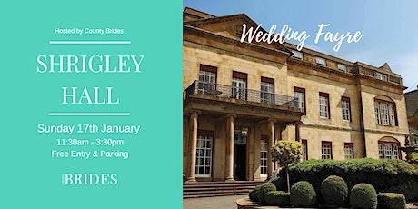 Shrigley Hall Wedding Fayre hosted by County Brides tickets