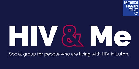 HIV & Me (Luton HIV positive group) tickets