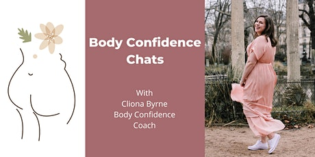 Body Confidence Chats - Body Positive Movement tickets