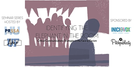 Identifying the Elephant in the Room: Communications in the Face of Racism tickets