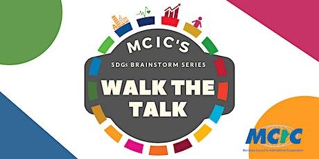 Walk the Talk: MCIC's SDGs Brainstorm Series - Gimli tickets