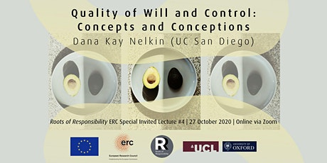 Dana Kay Nelkin – Quality of Will and Control: Concepts and Conceptions tickets