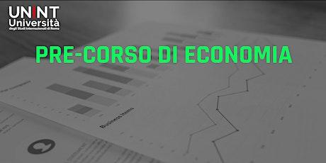 Pre-corso di Fondamenti di Economia biglietti