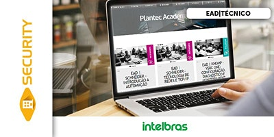 EAD|INTELBRAS – TÉCNICO EM SISTEMAS DE CFTV IP