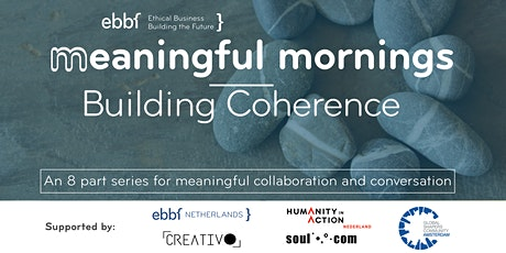 EBBF Meaningful Morning Series: Building Coherence tickets