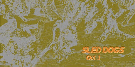 Sled Dogs: A Group Exhibition of the QUAID Artist Cooperative tickets