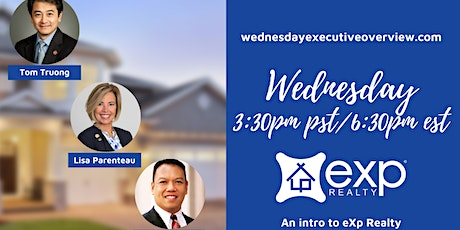 Team Truong invites you to Wednesday Executive Overview tickets