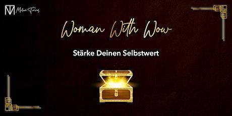 Woman With Wow - Stärke Deinen Selbstwert Tickets