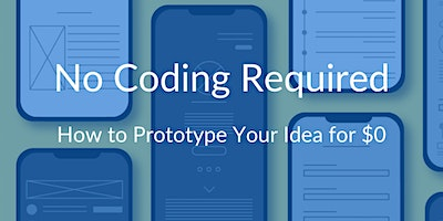 Venture Development Series #3: No Coding Required