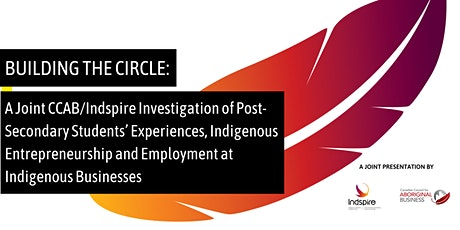 Building the Circle: A joint CCAB/Indspire Investigation tickets