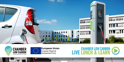Chamber Low Carbon LIVE Lunch and Learn –  Electric Vehicle Charge points