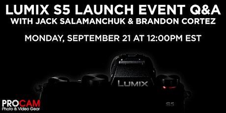 Panasonic Lumix S5 Launch Event Q&A tickets