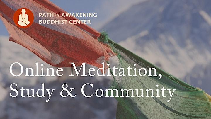 Online Meditation Course via Zoom: The Buddhist Path of Awakening image