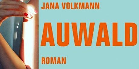 Lesen3000 mit Jana Volkmann (Auwald, Verbrecher Verlag) Tickets