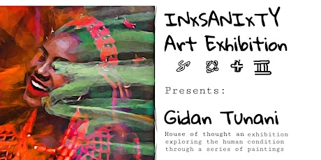 Gidan Tunani - House of Thought, an art experience by the artist INxSANIxTY tickets