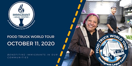 Food Truck World Tour | Immigrant Legal Center tickets