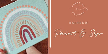 Paint and Sip    Rainbow tickets