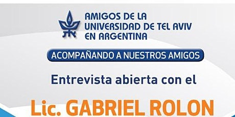 ENTREVISTA ABIERTA CON EL LIC. GABRIEL ROLON entradas